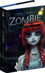 Vente Libro : Once upon a zombie  - Billy Phillips - Jenny Nissenson