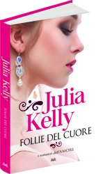 Vente Libro : Follie del cuore  - Julia Kelly