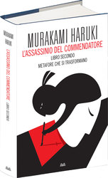 Vente Libro : L'assassinio del Commendatore  - Haruki Murakami